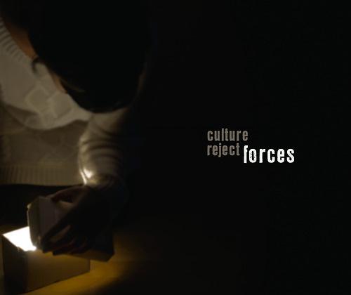 Culture Reject | Forces