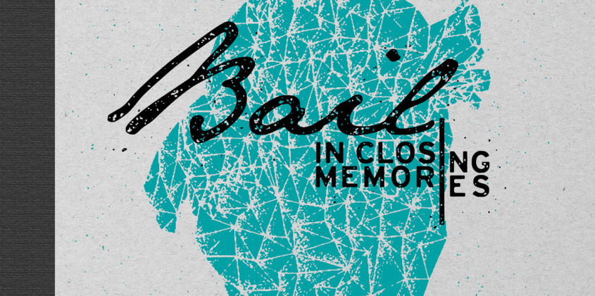 Bail | In Closing Memories LP
