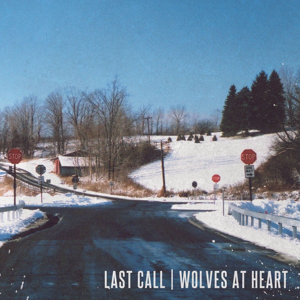 Last Call / Wolves At Heart | Split 7″