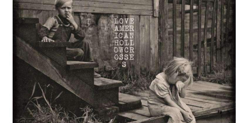 Love American   Hollow Crosses 7″