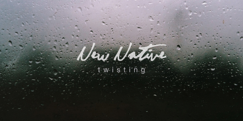 New Native | Twisting 12″