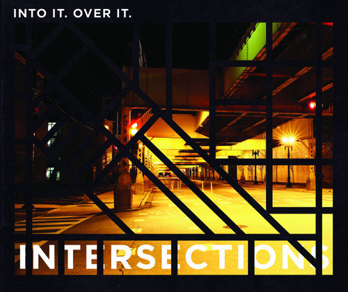 Into It. Over It. | Intersections 12″