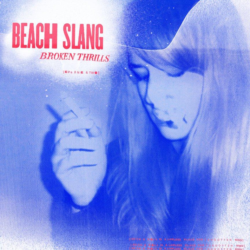 Beach Slang   Broken Thrills 12″