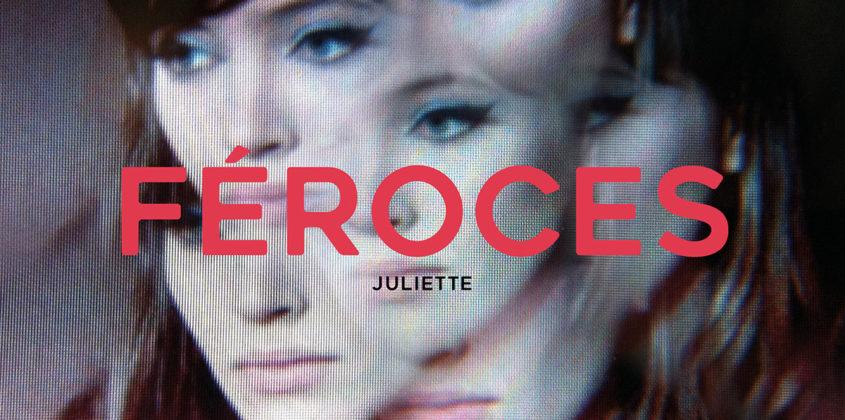 Féroces | Juliette 12″