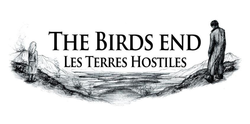 The Birds End | Les Terres Hostiles 12″