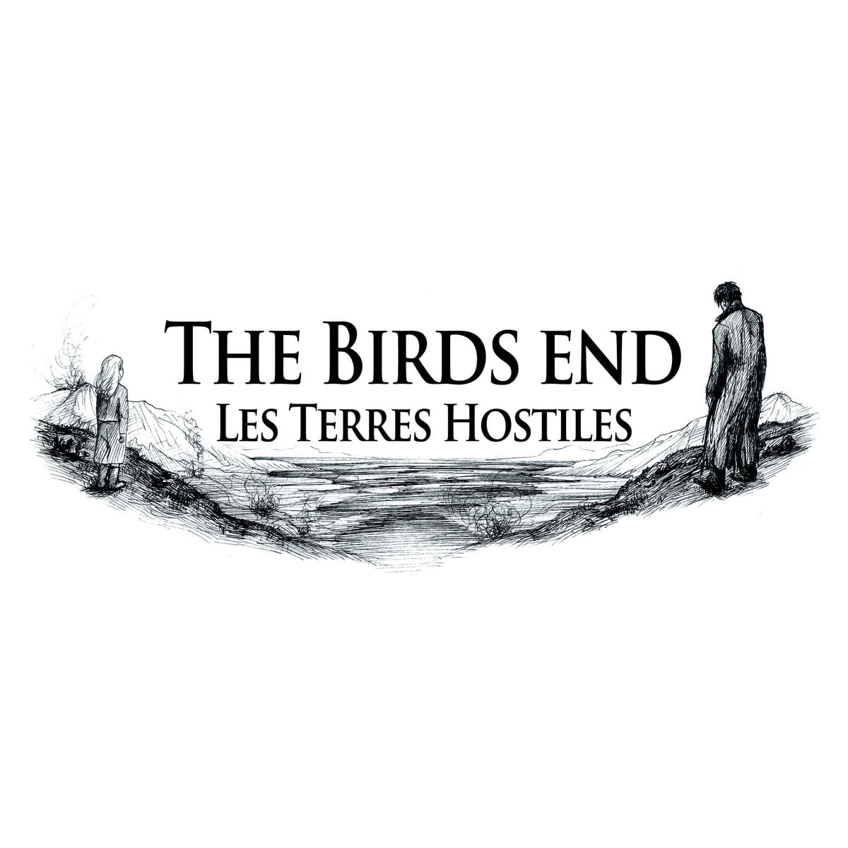 The Birds End | Les Terres Hostiles 12″