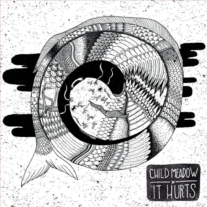 Child Meadow | It Hurts 12″