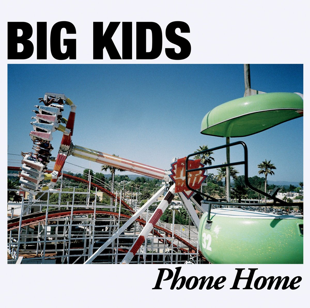 Big Kids | Phone Home 12″