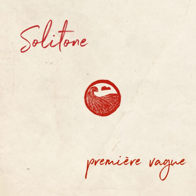 Solitone | Première Vague 7″